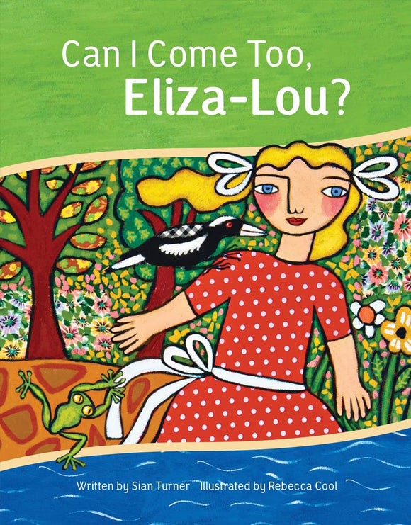 Children's Book - Can I Come Too, Eliza-Lou?
