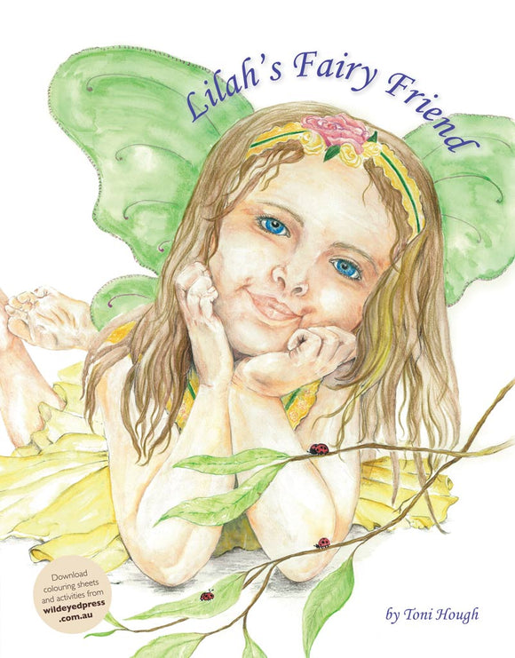 Children's Book - Lilah's Fairy Friend
