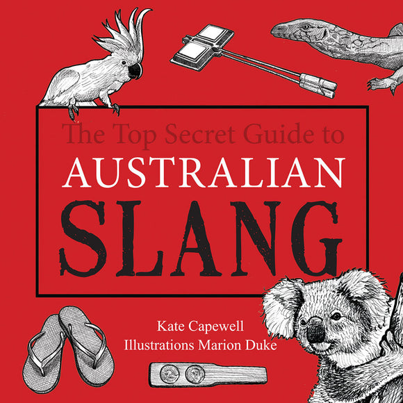 The Top Secret Guide To Australian Slang