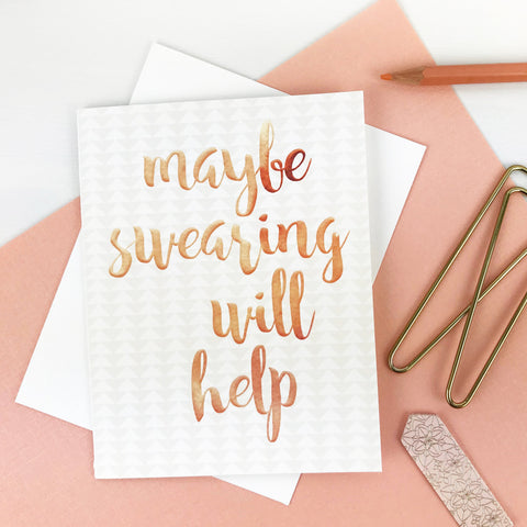 Maybe Swearing Will Help Card