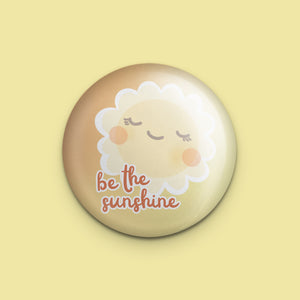 Be the Sunshine Pin