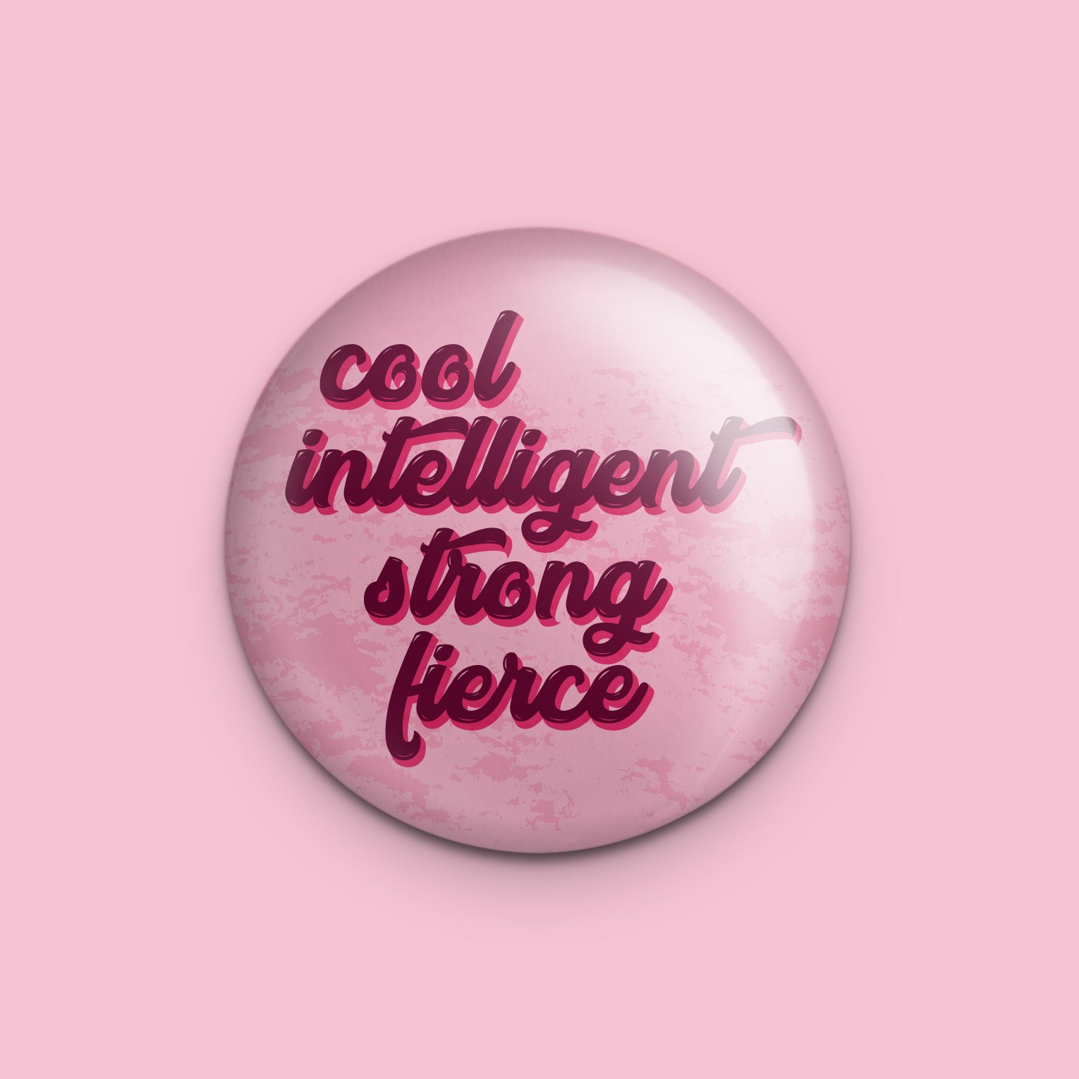 Cool Intelligent Strong Fierce Pin