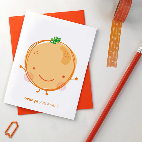 Orange You Sweet Card