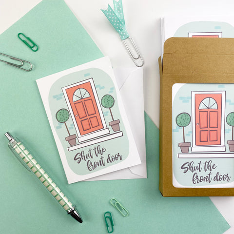 Shut the Front Door Note Cards