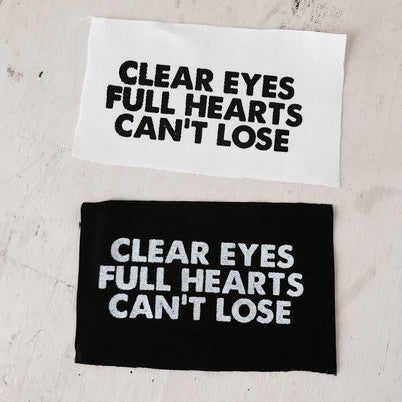 Clear Eyes Full Hearts Can't Lose Patch