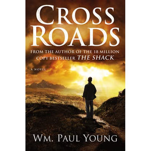 Cross Roads - Wm. Paul Young