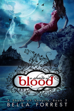 A Shade of Blood- Bella Forrest