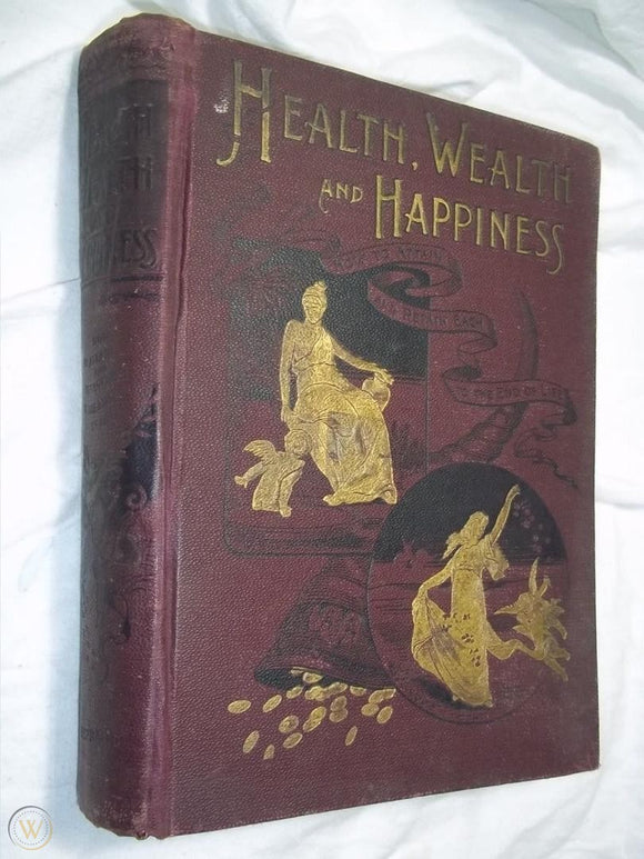 Health, Wealth, and Happiness 1892