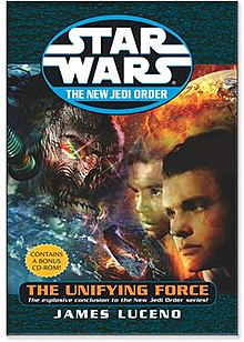 Star Wars, The New Jedi Order:  The Unifying Force - James Luceno