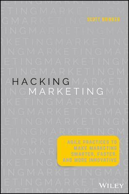Hacking Marketing - Scott Brinker