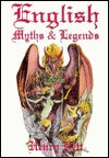 English Myths & Legends - Henry Bett
