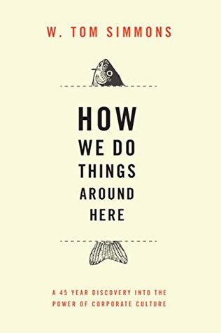 How We Do Things Around Here - W. Tom Simmons