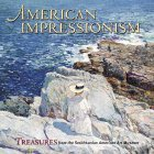 American Impressionism - Treasures From The Smithsonian American Art Museum