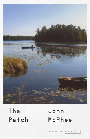 The Patch - John McPhee
