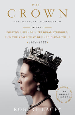 The Crown: The Official Companion, Vol 2 - Robert Lacey