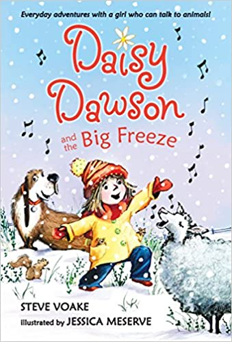 Daisy Dawson and the Big Freeze - Steve Voake