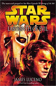 Star Wars Prequel Episode III:  Labyrinth of Evil - James Luceno