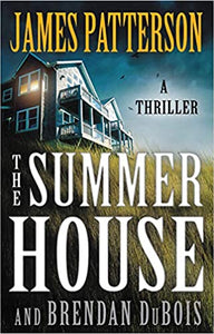The Summer House - James Patterson & Brendan DuBois