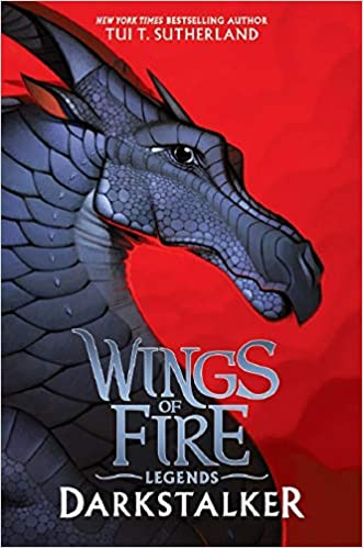 Wings of Fire:  Darkstalker (Legends Series #1) - Tui T. Sutherland