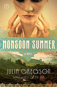 Monsoon Summer (H) - Julia Gregson