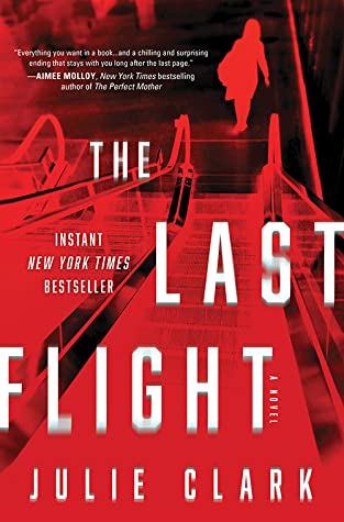 The Last Flight- Julie Clark