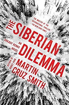 The Siberian Dilemma - Martin Cruz Smith