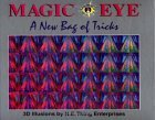 Magic Eye: A New Bag Of Tricks - NE Thing Enterprises