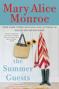 The Summer Guests (H) - Mary Alice Monroe