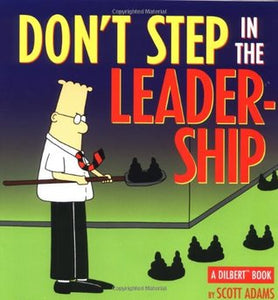 Don't Step In The Leadership- A Dilbert Book- Scott Adams
