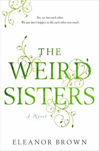 The Weird Sisters (H) - Eleanor Brown