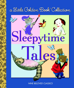 Sleepytime Tales (A Little Golden Book Collection)