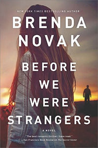 Before We Were Strangers- Brenda Novak