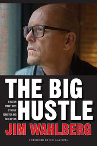 The Big Hustle - Jim Wahlberg