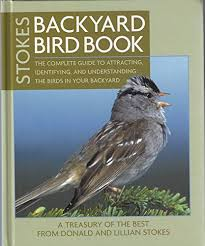 Stokes Backyard Bird Book - Donald Stokes
