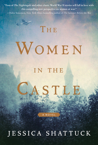 The Woman in the Castle - Jessica Shattuck