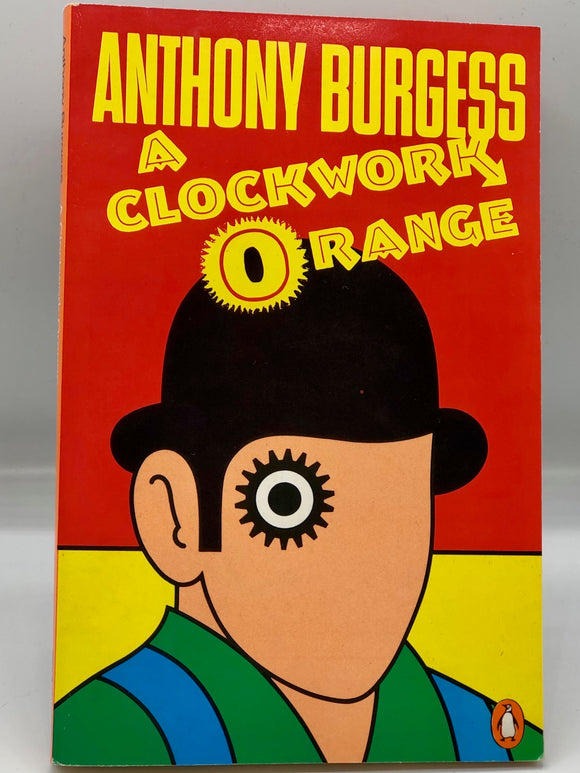 A Clockwork Orange (Signed First Edition) - Anthony Burgess
