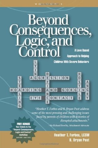 Beyond Consequences, Logic, and Control - Heather Forbes and B. Bryan Post