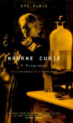 Madame Curie: A Biography - Eve Curie