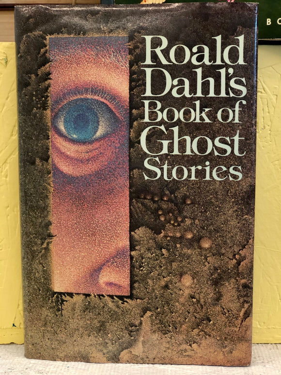 Roald Dahl's Book of Ghost Stories - Roald Dahl