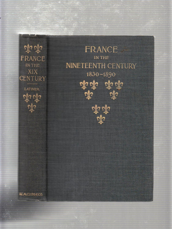 France In The Nineteenth Century (1892) - Elizabeth Latimer