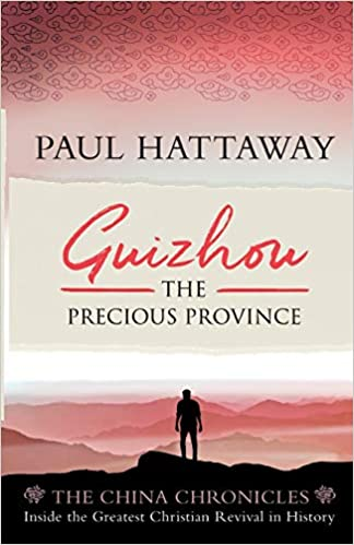 Guizhou: The Precious Province - Paul Hattaway