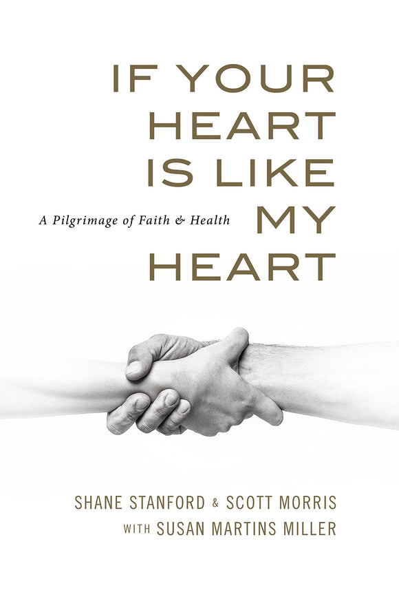 If Your Heart Is Like My Heart - Shane Stanford & Scott Morris w/ Susan Martins Miller