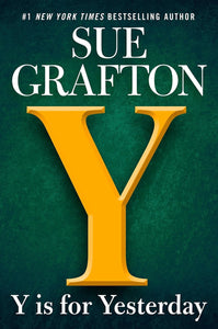Y is for Yesterday (P) - Sue Grafton