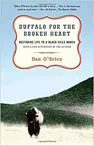 Buffalo for the Broken Heart (P)- Dan O'Brien