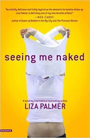 Seeing Me Naked - Liza Palmer