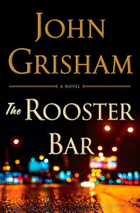 The Rooster Bar (H) - John Grisham