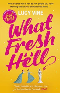 What Fresh Hell - Lucy Vine
