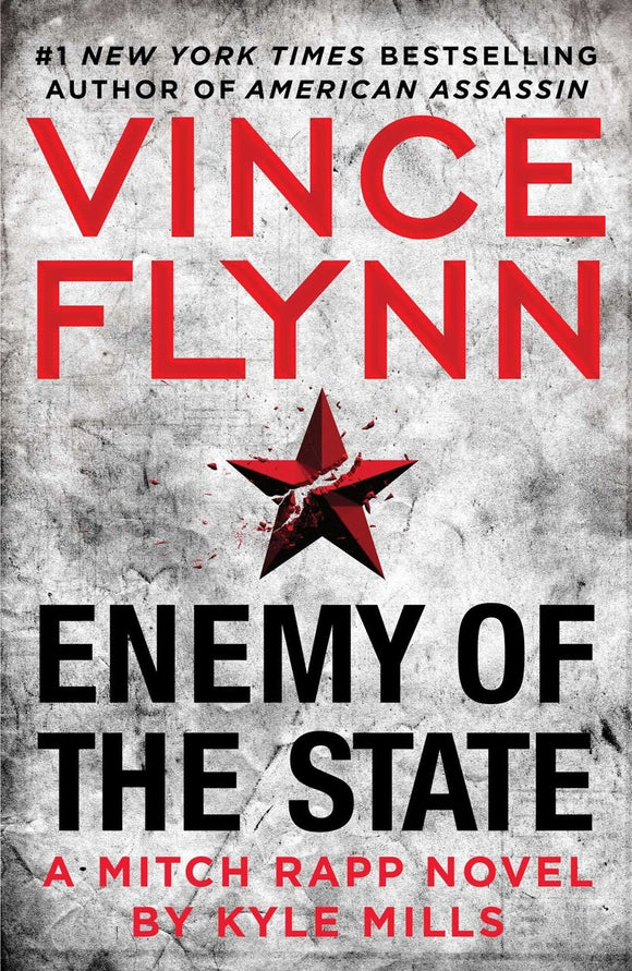 Enemy of the State - Vince Flynn & Kyle Mills