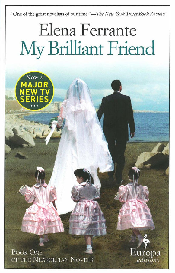 My Brilliant Friend (P1) - Elena Ferrante