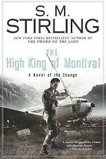 The High King of Montival (H) - S.M. Stirling